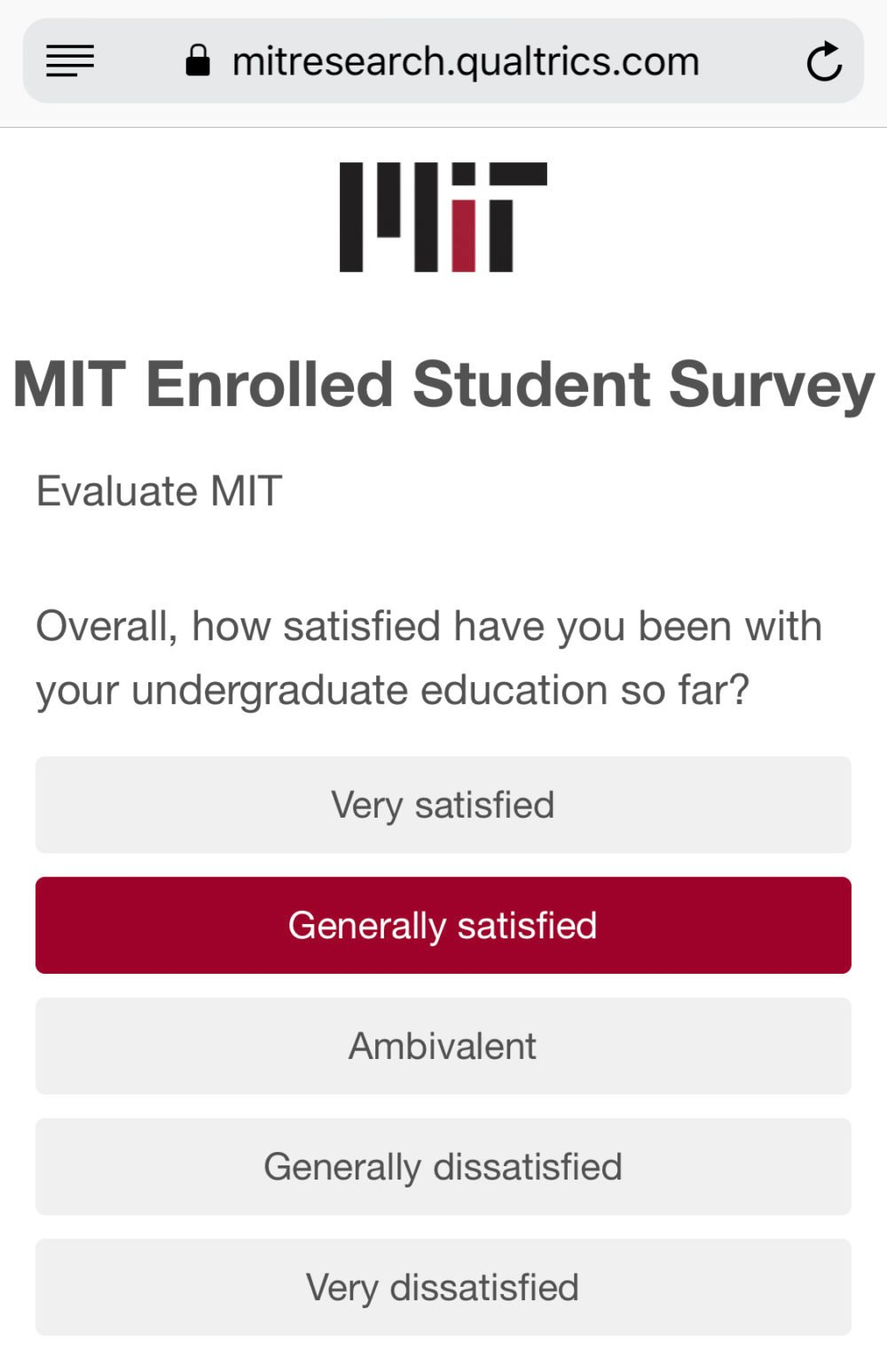 Overall, how satisfied have you been with your undergraduate education so far?
