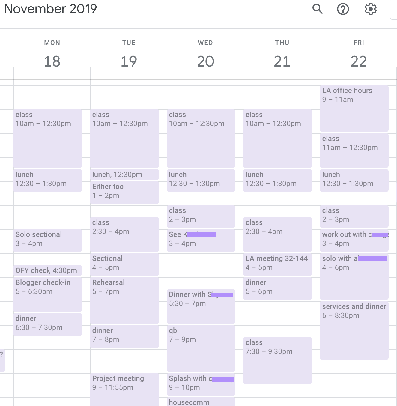 A picture of my schedule one week in November. There are many things scheduled each day and very little empty space.