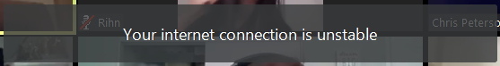 your internet connection is unstable