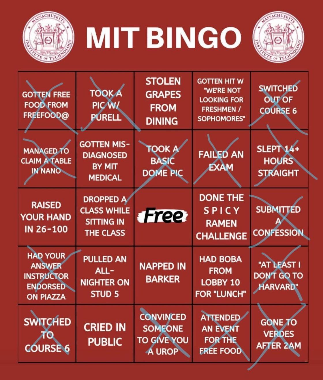 "Each person has two different MIT-themed bingos, a red and a white. This is Abby's red bingo: she got a bingo on ""Switched out of course 6"", ""Slept 14+ hours straight"", ""submitted a confession"", ""at least I don't go to harvard"", and ""gone to verdes after 2am""."