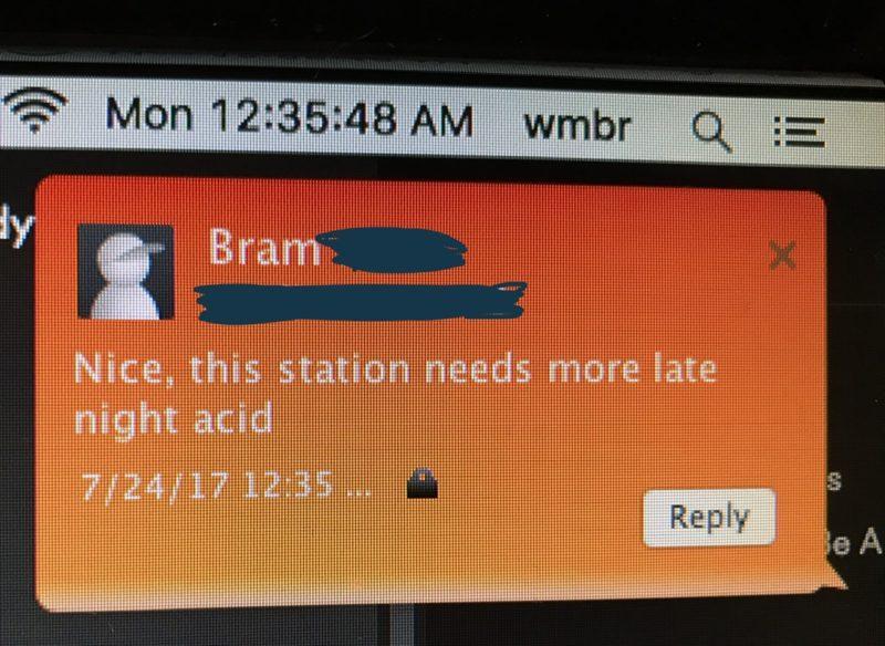 "Bram says ""nice, this station needs more late night acid"""