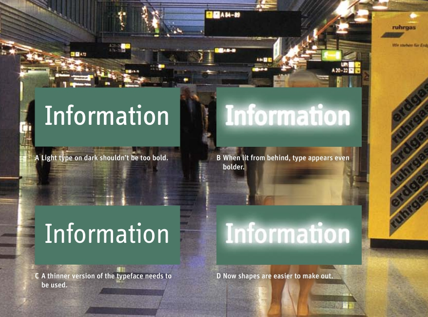 """foreground: a comparison of two ways to put """"information"""" on a backlit sign; concluding thinner letters are better so the backlighting doesn't blur it too much. background: an airport, with signs visible overhead."""
