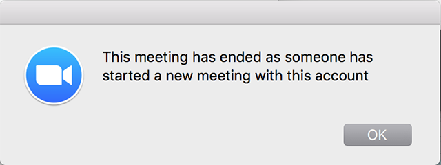 "zoom error: ""This meeting has ended as someone has started a new meeting with this account"""