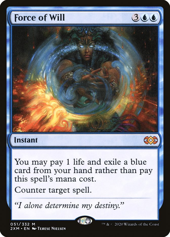 """picture of the magic card """"force of will"""". art shows a mage countering a fire spell. cost: 3UU. instant. """"You may pay 1 life and exile a blue card from your hand rather than pay this spell's mana cost. Counter target spell."""" flavor text: """"I alone determine my destiny."""""""