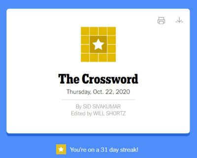"""picture of the NYT crossword which says """"You're on a 31 day streak!"""""""