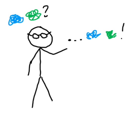 stick figure with glasses says some blurry colored circles