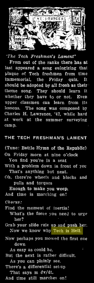 """a column describing """"the tech freshman lament"""", including the line """"now we know why tech is hell"""""""
