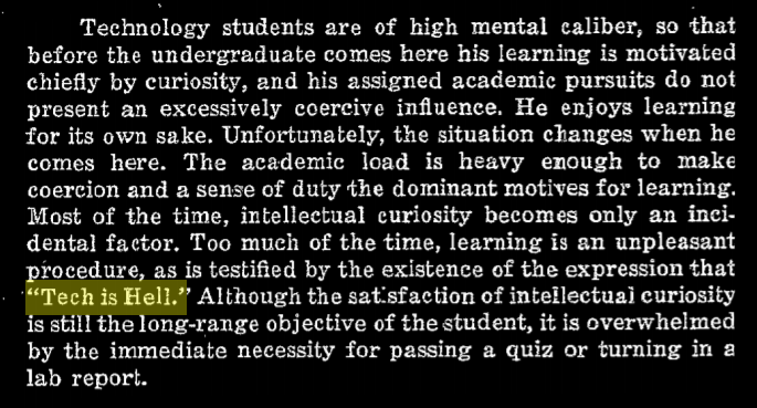 """excerpt """"Too much of the time, learning is an unpleasant procedure, as is testified by the existence of the expression that Tech is Hell."""""""