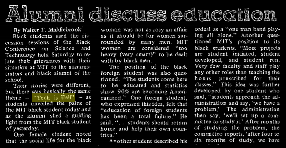 """headline """"Alumni discuss education"""". excerpt: """"Their stories were different, but there was basically the same theme—Tech is Hell—as students unveiled the pains of the MIT black student today and as the alumni shed a guiding line from the MIT black student of yesterday."""""""
